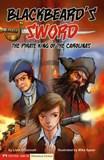 Blackbeard's Sword: The Pirate King of the Carolinas