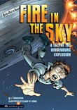 Fire in the Sky: A Tale of the Hindenburg Explosion