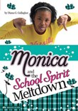 Monica and the School Spirit Meltdown