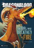 The Girl Who Breathed Fire