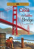 The Crook Who Crossed the Golden Gate Bridge