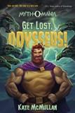 Get Lost, Odysseus!