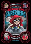 Red Riding Hood, Superhero: A Graphic Novel