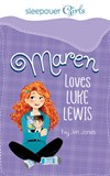 Sleepover Girls: Maren Loves Luke Lewis