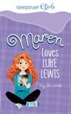 Sleepover Girls: Maren Loves Luke Lewis