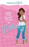Sleepover Girls: Dog Days for Delaney
