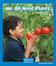 We All Need Plants