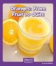 Oranges: From Fruit to Juice