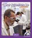 What Scientists Do