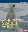 Polar Bears' Search for Ice: A Cause and Effect Investigation