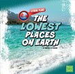 The Lowest Places on Earth