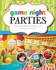 """Game Night Parties: Planning a Bash that Makes Your Friends Say """"Yeah!"""""""