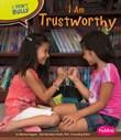 I Am Trustworthy
