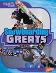 Snowboarding Greats
