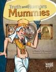 Mummies: Truth and Rumors