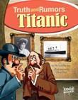 Titanic: Truth and Rumors