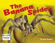 The Banana Spider
