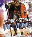 The Rough, Stormy Age of Vikings: The Disgusting Details About Viking Life