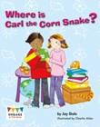 Where Is Carl the Corn Snake?