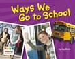 Ways We Go to School