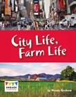 City Life, Farm Life