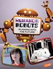 Humanoid Robots: Running into the Future