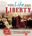 For Life and Liberty: Causes and Effects of the Declaration of Independence