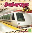 Subways in Action
