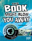 This Book Might Blow You Away: A Collection of Amazing Weather Trivia