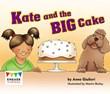 Kate and the Big Cake