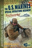 The U.S. Marines Special Operations Regiment: The Missions