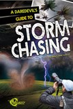 A Daredevil's Guide to Storm Chasing