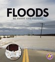 Floods: Be Aware and Prepare
