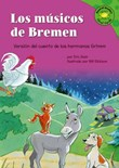 Los musicos de Bremen: Versión del cuento de los hermanos Grimm
