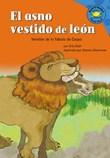 El asno vestido de leon: Versión de la fábula de Esopo