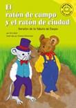El raton de campo y el raton de ciudad: Versión de la fábula de Esopo
