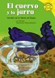 El cuervo y la jarra: Versión de la fábula de Esopo