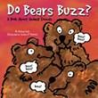 Do Bears Buzz?: A Book About Animal Sounds