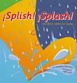 ¡Splish! ¡Splash!: Un libro sobre la lluvia