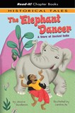 The Elephant Dancer: A Story of Ancient India