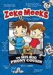 Zeke Meeks vs His Big Phony Cousin