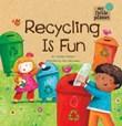 Recycling Is Fun