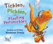 Tickles, Pickles, and Floofing Persnickles: Reading and Writing Nonsense Poems