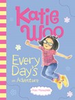 Katie Woo, Every Day's an Adventure