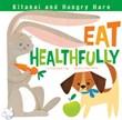 Kitanai and Hungry Hare Eat Healthfully