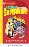 Supergirl's Pet Problem!