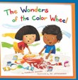 The Wonders of the Color Wheel