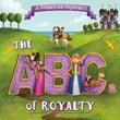 A Princess Alphabet: The ABCs of Royalty!