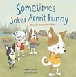Sometimes Jokes Aren't Funny: What to Do About Hidden Bullying