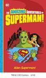 Alien Superman!